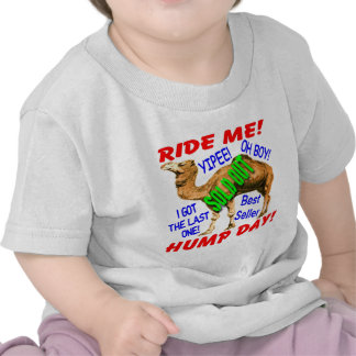 Hump Day Camel Sold Out (Not Really) T-shirt