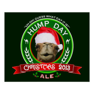 Hump Day Christmas Ale T-shirt Posters