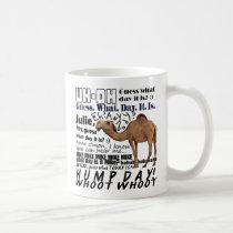 hump day! coffee mug