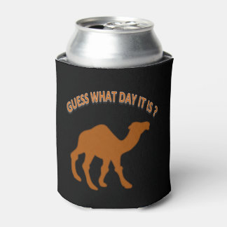 Hump day Guess What Day It is Can Cooler
