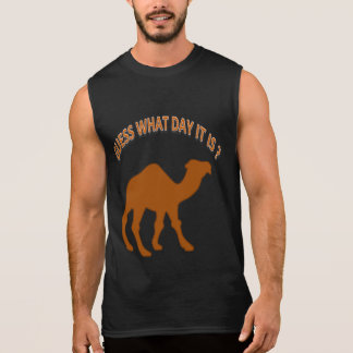 Hump day Guess What Day It is ? Sleeveless Shirt