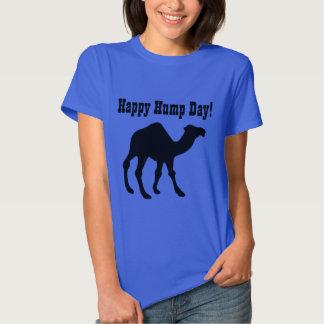 Hump day ! Happy Hump Day Tee Shirt