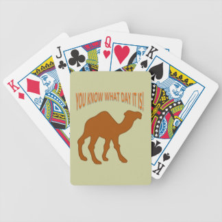 HUMP DAY! HUMP DAY CAMEL YOU KNOW WHAT DAY IT IS BICYCLE PLAYING CARDS