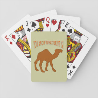 HUMP DAY! HUMP DAY CAMEL YOU KNOW WHAT DAY IT IS CARD DECKS