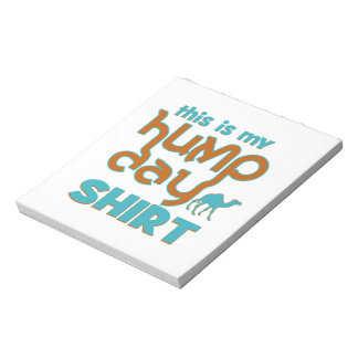 Hump Day Notepad