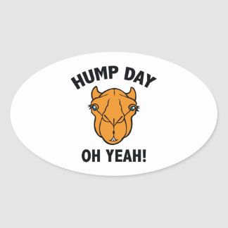 Hump Day Oh Yeah! Oval Sticker