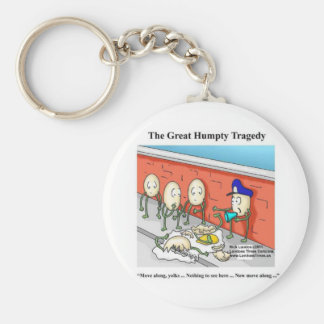 Humpty After The Fall Funny Tees Cards & Gifts Keychain