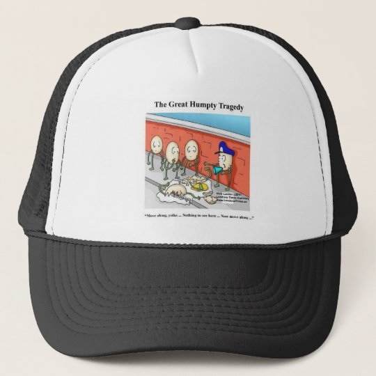 Humpty After The Fall Funny Tees Cards & Gifts Trucker Hat