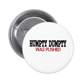 Humpty divertido Dumpty Pin Redondo De 2 Pulgadas