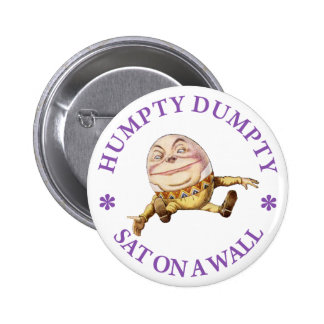 HUMPTY DUMPTY AT ON A WALL PINBACK BUTTON