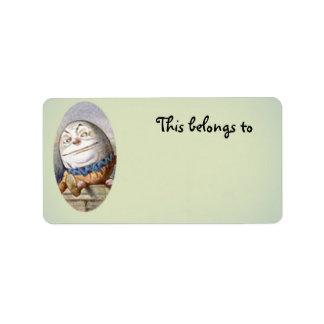 Humpty Dumpty belongs to Address Label