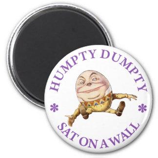 HUMPTY DUMPTY EN ENCENDIDO UNA PARED IMÁN REDONDO 5 CM