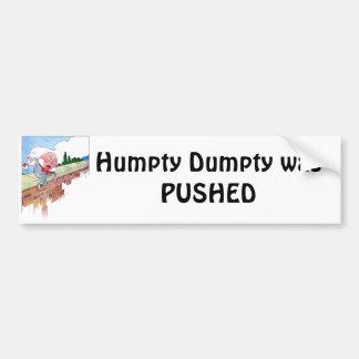 Humpty Dumpty FUE EMPUJADO Etiqueta De Parachoque
