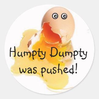 ¡Humpty Dumpty fue empujado! Etiquetas Redondas