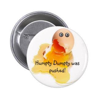 ¡Humpty Dumpty fue empujado! Pin