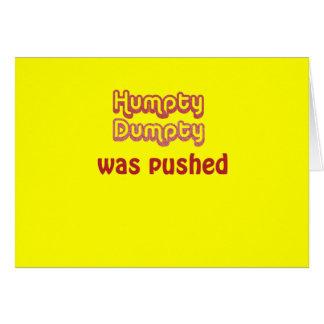Humpty Dumpty fue empujado Tarjeton