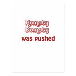 Humpty Dumpty fue empujado Tarjeta Postal