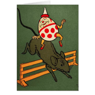 Humpty Dumpty: Humpty Rides A Mouse Card