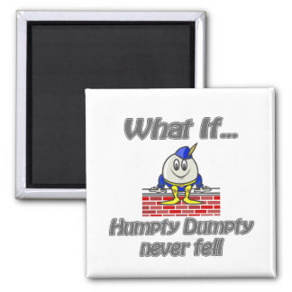 humpty dumpty never fell 2 inch square magnet