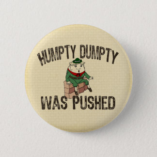 Humpty Dumpty Pinback Button