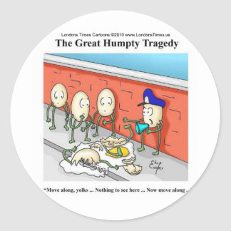 Humpty Dumpty Police Investigation Funny Gifts Classic Round Sticker