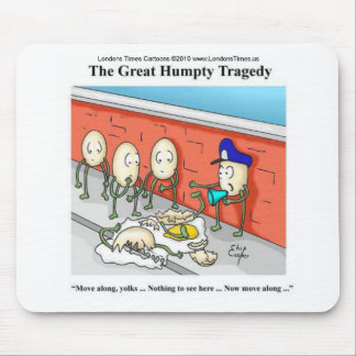 Humpty Dumpty Police Investigation Funny Gifts Mouse Pad