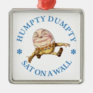 Humpty Dumpty Sat en una pared Adorno Cuadrado Plateado