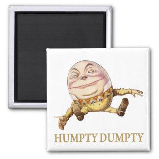Humpty Dumpty Sat en una pared Imán Cuadrado