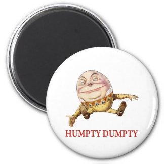 HUMPTY DUMPTY SAT EN UNA PARED IMÁN REDONDO 5 CM