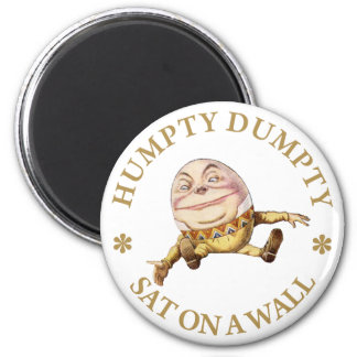 HUMPTY DUMPTY SAT ON A WALL 2 INCH ROUND MAGNET