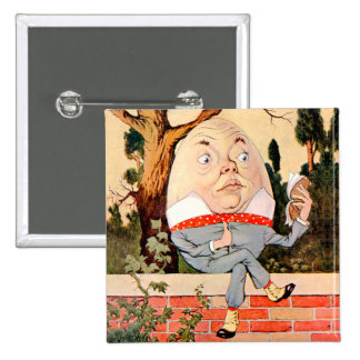 Humpty Dumpty Sat On a Wall in Wonderland 2 Inch Square Button