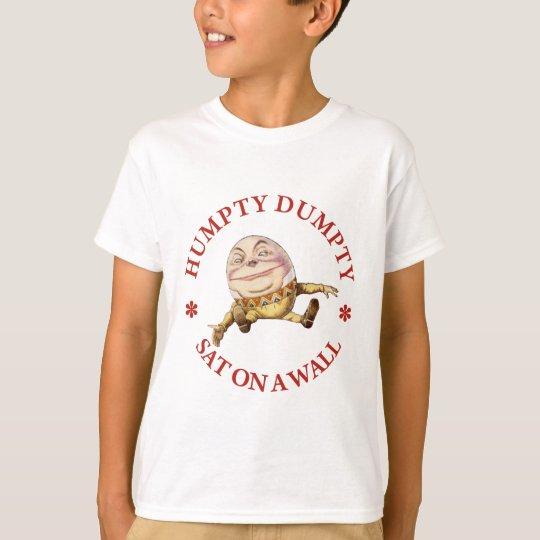 HUMPTY DUMPTY SAT ON A WALL - NURSERY RHYME T-Shirt