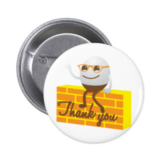 Humpty Dumpty thank you 2 Inch Round Button