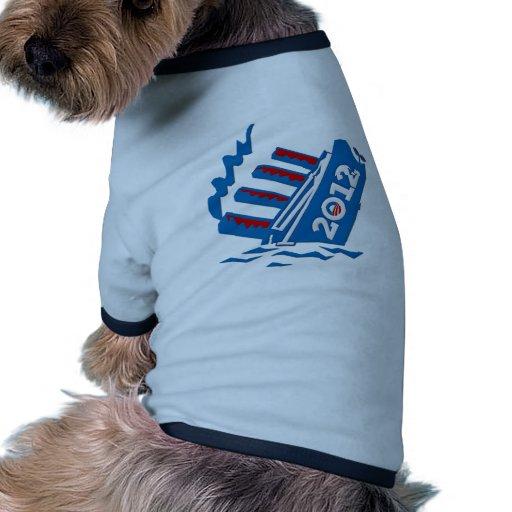 Hundimiento de la nave de Obama 2012 Camiseta De Mascota
