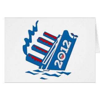 Hundimiento de la nave de Obama 2012 Tarjeta De Felicitación
