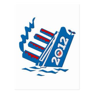 Hundimiento de la nave de Obama 2012 Tarjeta Postal
