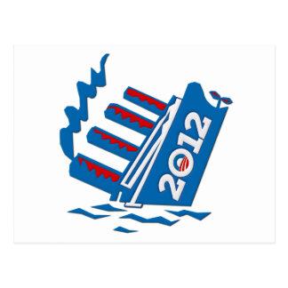 Hundimiento de la nave de Obama 2012 Tarjetas Postales