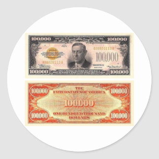Hundred Thousand Dollar Bill Classic Round Sticker