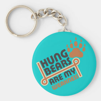 Hung bears are my weakness keychain