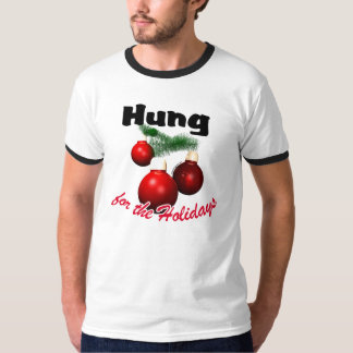 Hung for the Holidays T-Shirt