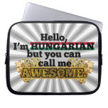 Hungarian, but call me Awesome Laptop Sleeve
