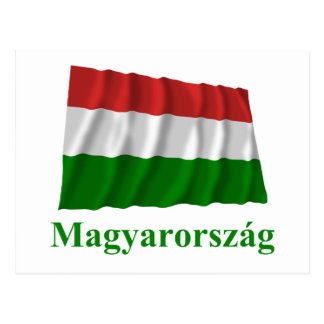 Hungary Waving Flag with Name in Hungarian Postcard