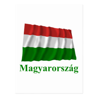 Hungary Waving Flag with Name in Hungarian Post Card