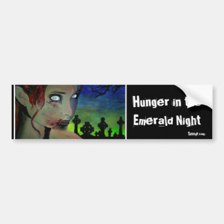 'Hunger in the Emerald Night' (Zomb Bumper Sticker