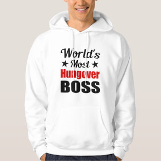 Hungover Boss Drinking Humor Hoodie