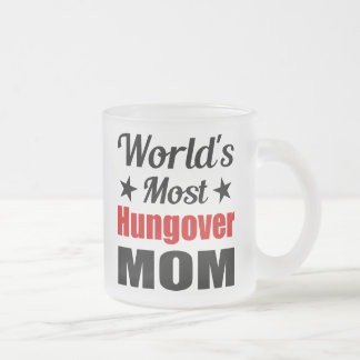 Hungover Mom Funny Drinking Frosted Glass Coffee Mug