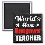 Hungover Teacher - Novelty Drinking Humor Refrigerator Magnets
