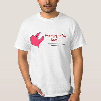 Hungry After Love T-Shirt