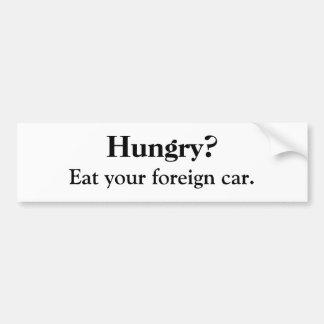 Hungry? Bumper Sticker Car Bumper Sticker