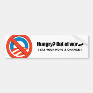 Hungry - Eat your hope and change Bumper Sticker
